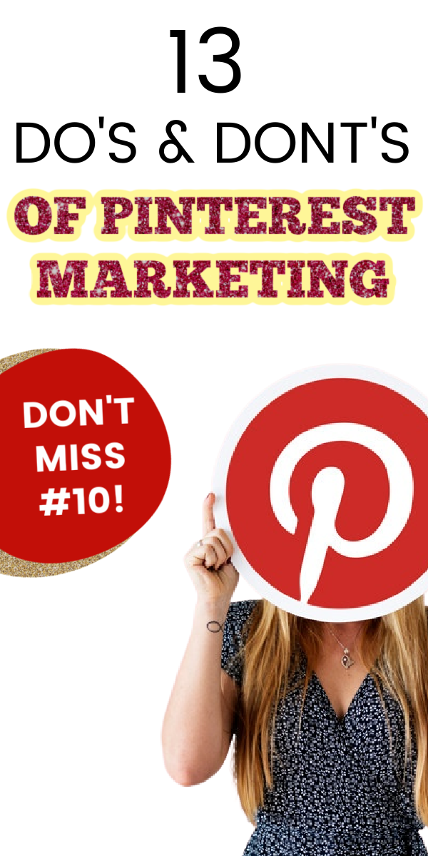 13 Do's and Dont's of Pinterest