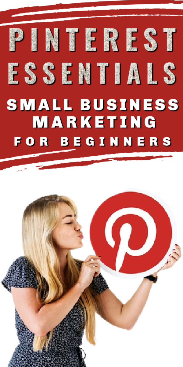 Pinterest Essentials Small Business Marketing for Beginners